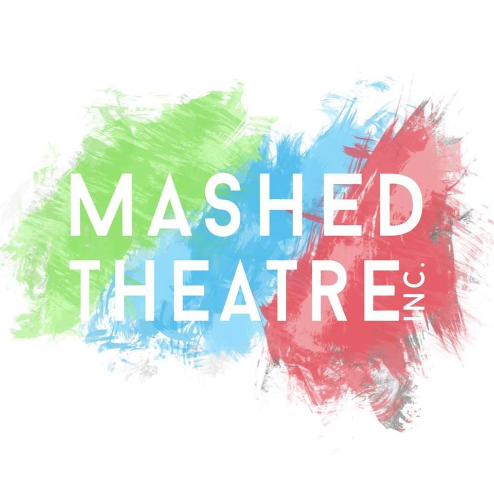 Mashed Theatre inc